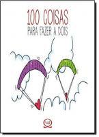 100 COISAS PARA FAZER A DOIS