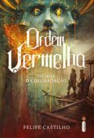 ORDEM VERMELHA - FILHOS DA DEGRADACAO
