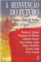 REINVENCAO DO FUTURO, A