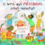 LIVRO DAS PESSIMAS BOAS MANEIRAS, O