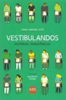 VESTIBULANDOS - HISTORIAS TRAGICOMICAS