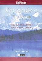 CRUZANDO O YUKON