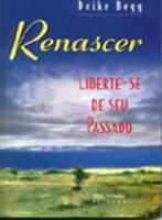 RENASCER - LIBERTOU-SE DE SEU PASSADO