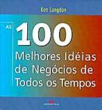 100 MELHORES IDEIAS DE NEGOCIOS DE TODOS OS TEMPOS