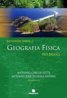 REFLEXOES SOBRE A GEOGRAFIA FISICA NO BRASIL