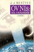 OVNIS - S.O.S. A HUMANIDADE