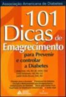 101 DICAS DE EMAGRECIMENTO - PARA PREVINIR E CONTR