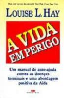 VIDA EM PERIGO, A