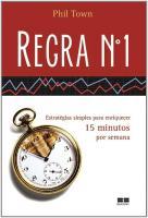 REGRA NUMERO 1 - ESTRATEGIAS SIMPLES PARA ENRIQUEC
