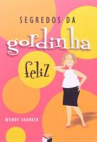 SEGREDOS DA GORDINHA FELIZ