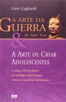ARTE DA GUERRA DE SUN TZU E A ARTE DE CRIAR ADOLES