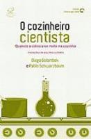 COZINHEIRO CIENTISTA, O