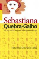 BESTBOLSO - SEBASTIANA QUEBRA-GALHO