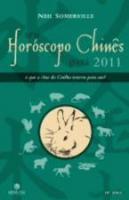 SEU HOROSCOPO CHINES PARA 2011