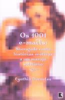 1001 E-MAILS, OS - SHERAZADE CONTA HISTORIAS EROTI