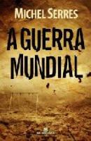 GUERRA MUNDIAL, A