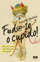 F#D@-SE O CUPIDO!