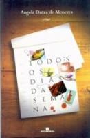 TODOS OS DIAS DA SEMANA