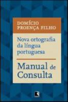 NOVA ORTOGRAFIA DA LINGUA PORTUGUESA - MANUAL DE C