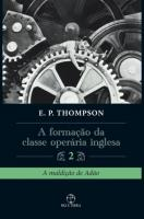 FORMACAO DA CLASSE OPERARIA INGLESA, A - A MALDICA