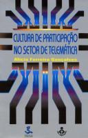 CULTURA DE PARTICIPACAO NO SETOR DE TELEMATICA
