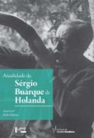 ATUALIDADE DE SERGIO BUARQUE DE HOLANDA