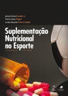 SUPLEMENTACAO NUTRICIONAL NO ESPORTE