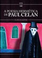 POESIA HERMETICA DE PAUL CELAN, A