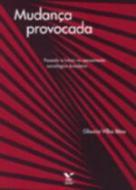 MUDANCA PROVOCADA - PASSADO E FUTURO NO PENSAMENTO