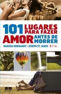 101 LUGARES PARA FAZER AMOR ANTES DE MORRER