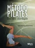 METODO PILATES - UMA NOVA ABORDAGEM