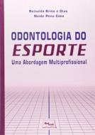 ODONTOLOGIA DO ESPORTE - UMA ABORDAGEM MULTIPROFIS