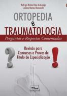 ORTOPEDIA E TRAUMATOLOGIA - PERGUNTAS E RESPOSTAS