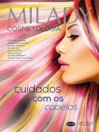 MILADY COSMETOLOGIA - CUIDADOS COM OS CABELOS