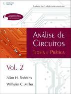 ANALISE DE CIRCUITOS - TEORIA E PRATICA - V. 02