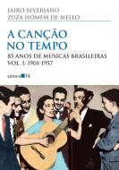 CANCAO NO TEMPO, A - V. 1 - 1901- 1957
