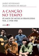 CANCAO NO TEMPO, A - V. 2 - 1958 -1985