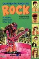 40 ANOS DE ROCK - V. 02 - PERIODO JURASSICO