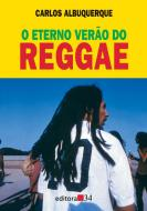 ETERNO VERAO DO REGGAE, O