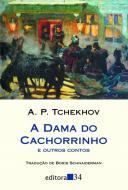 DAMA DO CACHORRINHO E OUTROS CONTOS, A