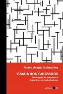 CAMINHOS CRUZADOS - ESTRATEGIAS DE EMPRESAS