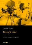 TELEGRAFO VISUAL - CRITICA AMAVEL DE CINEMA