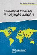 GEOGRAFIA POLITICA DAS DROGAS ILEGAIS