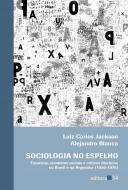 SOCIOLOGIA NO ESPELHO