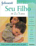 SEU FILHO - DE 2 A 3 ANOS - GUIA PASSO A PASSO PAR