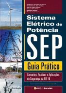 SISTEMA ELETRICO DE POTENCIA - SEP - GUIA PRATICO