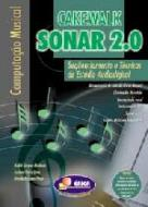 COMPUTACAO MUSICAL - CAKEWALK SONAR 2.0 - SEQUENCI