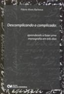 DESCOMPLICANDO O COMPLICADO - APRENDENDO A FAZER U