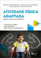ATIVIDADE FISICA ADAPTADA - O JOGO E OS ALUNOS COM