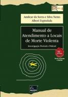 MANUAL DE ATENDIMENTO A LOCAIS DE MORTE VIOLENTA -